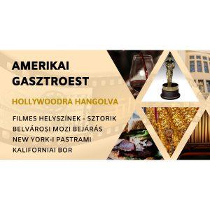 Amerikai gasztroest Hollywoodra hangolva (filmes élményséta)